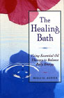 The Healing Bath Book by Margo Valentine Lazzara