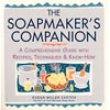 Soapmaker's Companion Book by Susan Miller Cavitch