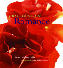 Pure Scents for Romance Book by Joannah Metcalfe