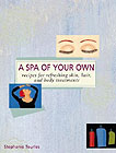 A Spa of Your Own Book by Stephanie Tourles